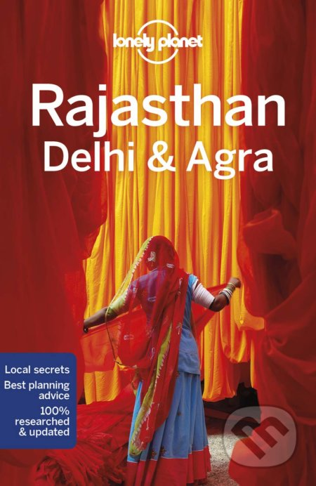 Lonely Planet Rajasthan, Delhi & Agra - Lonely Planet