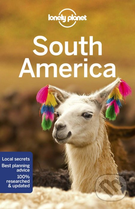 Lonely Planet South America - Lonely Planet