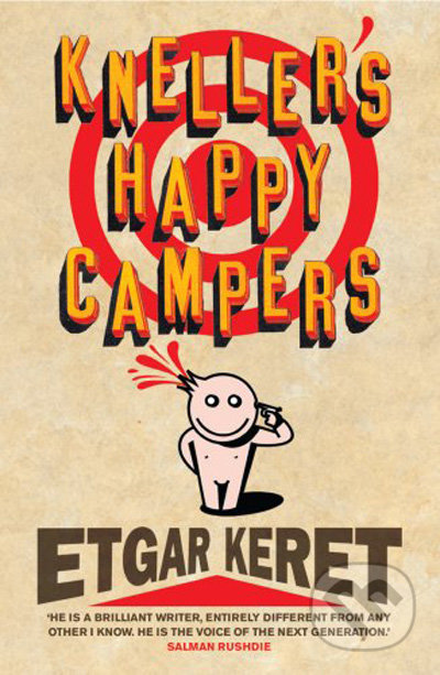 Kneller's Happy Campers - Etgar Keret