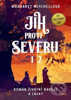Jih proti Severu 1+2 - Margaret Mitchell