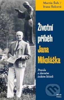 Newdawn.it Životní příběh Jana Mikoláška Image