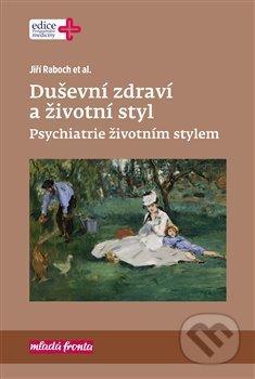 Duševní zdraví a životní styl - Jiří Raboch