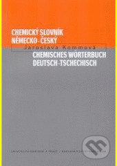 Chemický slovník německo-český - Jaroslava Kommová