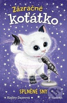 Zázračné koťátko - Splněné sny - Hayley Daze
