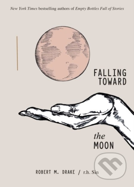 Falling Toward the Moon - Robert M. Drake, r.h. Sin