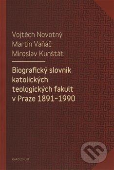 Fatimma.cz Biografický slovník katolických teologických fakult v Praze 1891-1990 Image