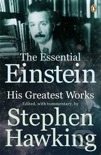The Essential Einstein - Albert Einstein, Stephen Hawking