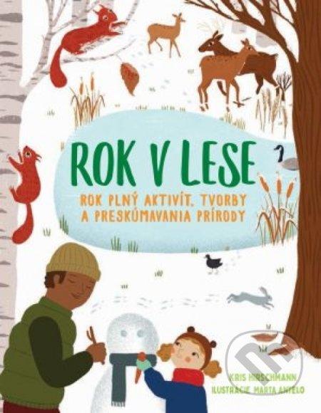 Rok v lese - Kolektív autorov