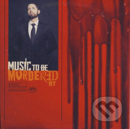 Eminem: Music To Be Murdered By - Eminem
