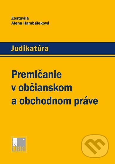 Fatimma.cz Premlčanie v občianskom a obchodnom práve Image