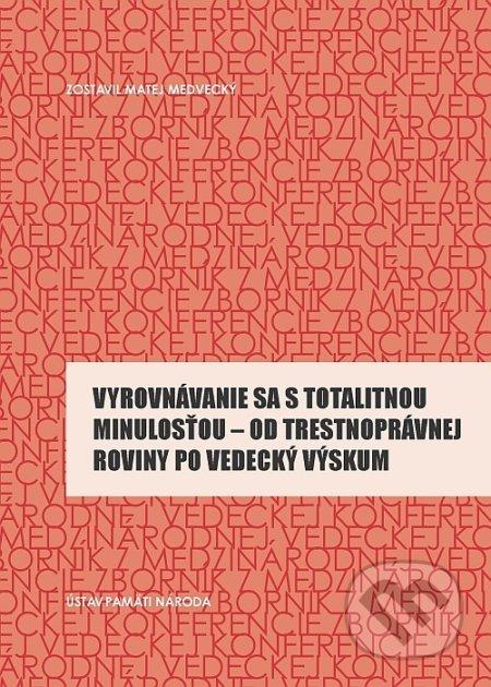 Fatimma.cz Vyrovnávanie sa s totalitnou minulosťou Image