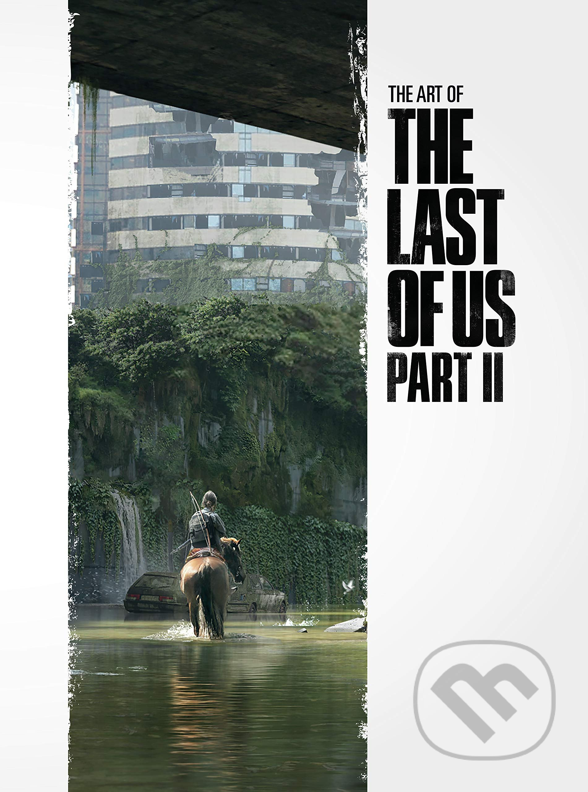 The Art of the Last of Us - Part II - Naughty Dog
