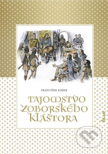Tajomstvo zoborského kláštora - František Rábek