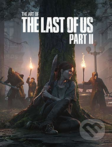 The Art of the Last of Us (Deluxe Edition) - Part II - Naughty Dog