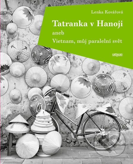 Interdrought2020.com Tatranka v Hanoji aneb Vietnam, můj paralelní svět Image