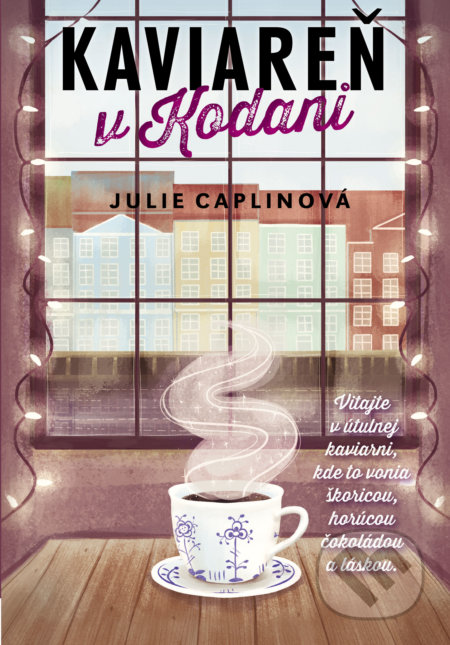 Kaviareň v Kodani - Julie Caplin