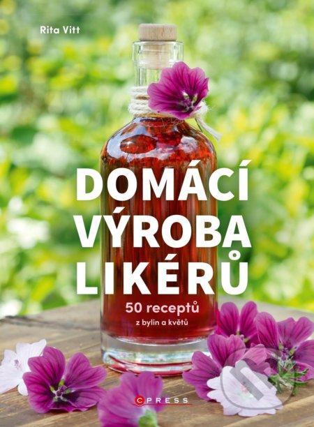 Domácí výroba likérů - Rita Vitt