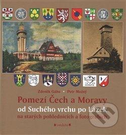 Fatimma.cz Pomezí Čech a Moravy od Suchého vrchu po Lázek Image