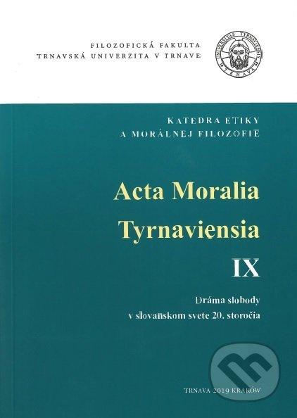 Acta Moralia Tyrnaviensia IX. - Helena Hrehová