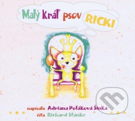 Malý kráľ psov Ricki (audiokniha) - Adriana Poláková Šinka