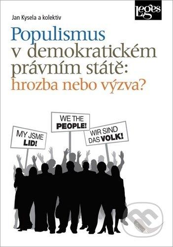 Fatimma.cz Populismus v demokratickém právním státě: hrozba, nebo výzva? Image