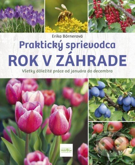 Rok v záhrade - Erika Börnerová