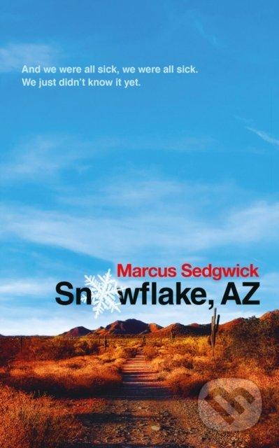 Snowflake, AZ - Marcus Sedgwick