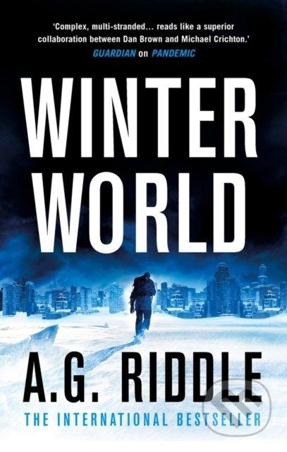 Winter World - A.G. Riddle