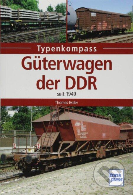 Güterwagen der DDR - Thomas Estler