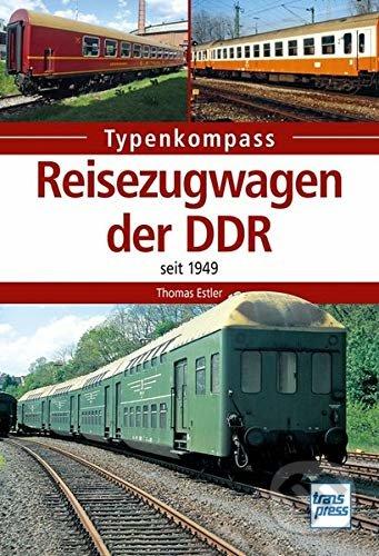 Reisezugwagen der DDR - Thomas Estler