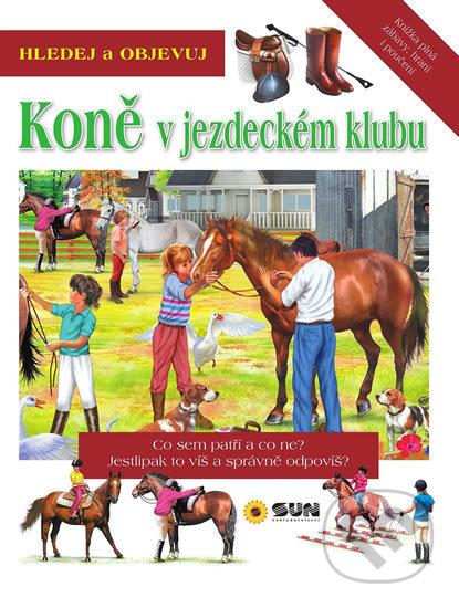 Hledej a Objevuj: Koně v jezdeckém klubu - SUN