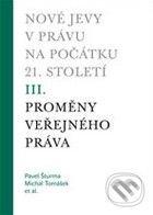 Nové jevy v právu na počátku 21. století (III.) - Michal Tomášek