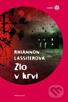 Zlo v krvi - Rhiannon Lassiterová