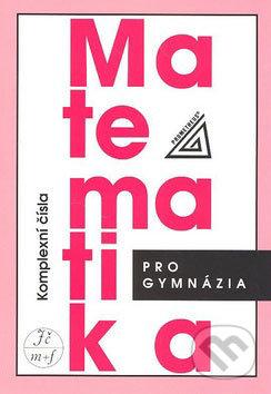 Fatimma.cz Matematika pro gymnázia (Komplexní čísla) Image
