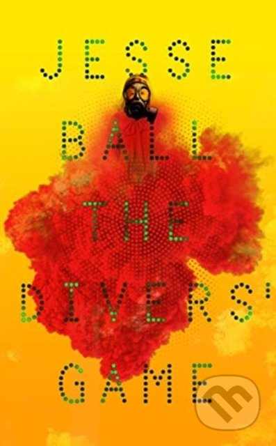 The Divers' Game - Jesse Ball