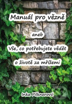 Fatimma.cz Manuál pro vězně aneb vše, co potřebujte vědět o životě za mřížemi Image