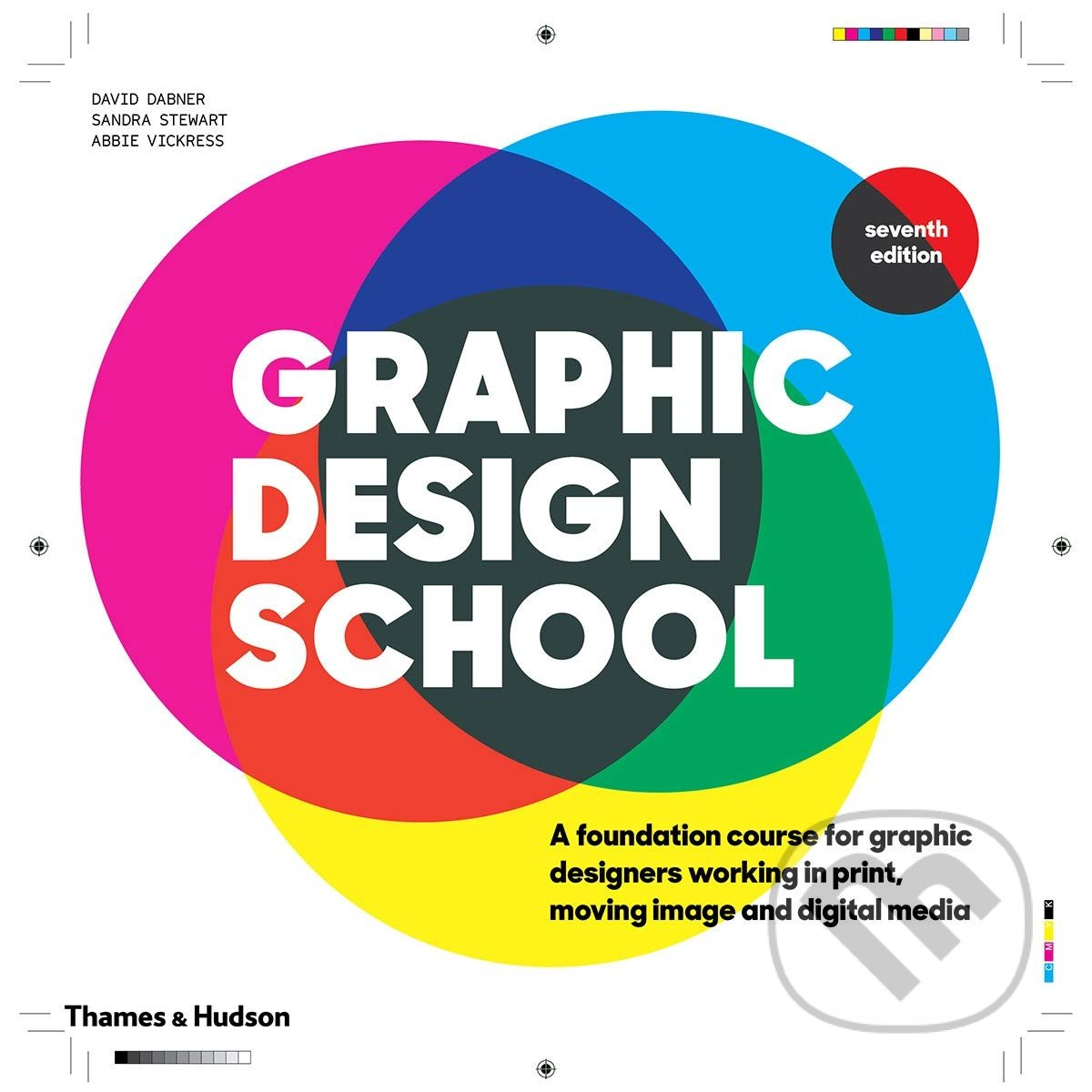 Graphic Design School - David Dabner, Sandra Stewart, Abbie Vickress