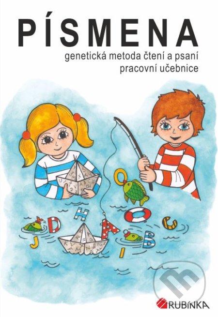 Písmena - genetická metoda čtení a psaní, pracovní učebnice pro 1.ročník - Jitka Rubínová