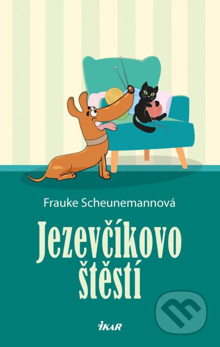 Jezevčíkovo štěstí - Frauke Scheunemann