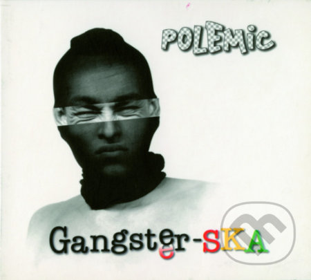 Polemic: Gangster-SKA / Reedícia - Polemic
