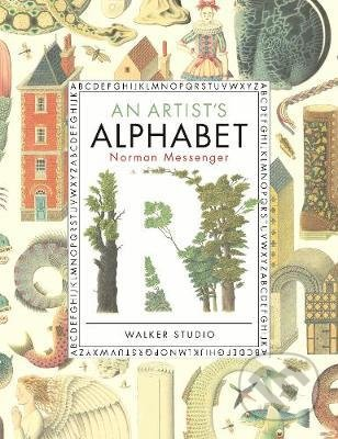 An Artist's Alphabet - Norman Messenger