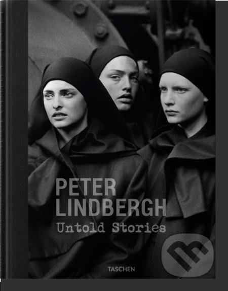 Peter Lindbergh. Untold Stories - Peter Lindbergh, Felix Krämer, Wim Wenders