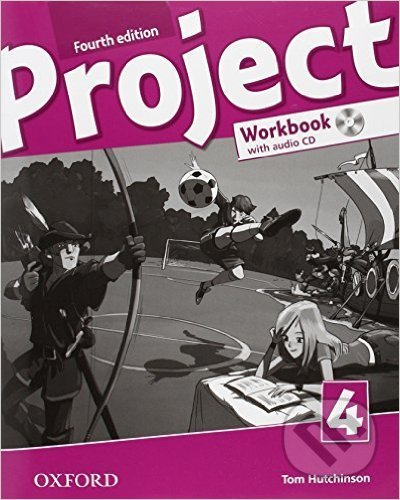 Project Fourth Edition 4 Workbook with Audio CD - Tom Hutchinson