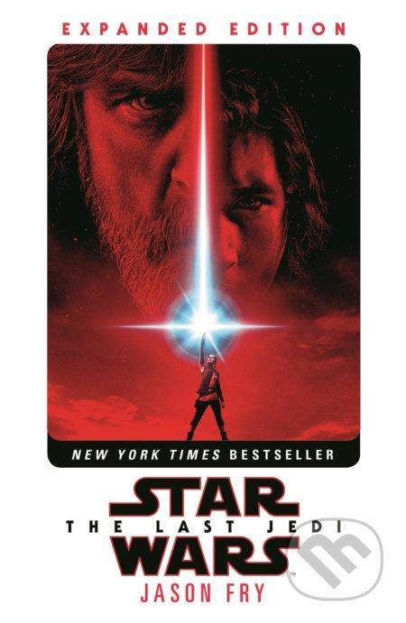 Star Wars: The Last Jedi - Jason Fry