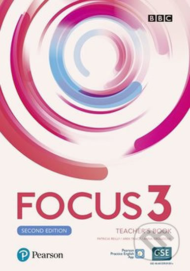 Focus 3: Teacher´s Book with Pearson Practice English App (2nd) - Sue Kay