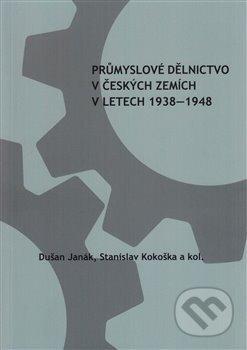 Excelsiorportofino.it Průmyslové dělnictvo v českých zemích v letech 1938-1948 Image