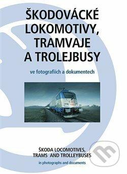 Fatimma.cz Škodovácké lokomotivy, tramvaje a trolejbusy Image
