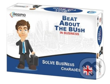 Beat About the Bush in Business -