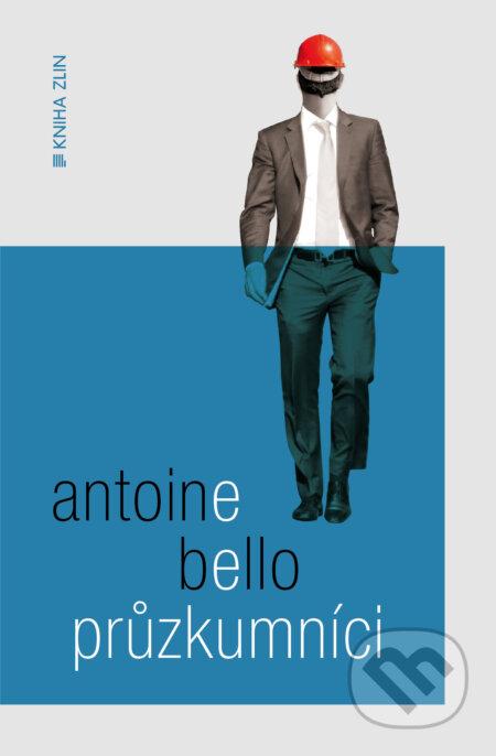 Průzkumníci - Antoine Bello