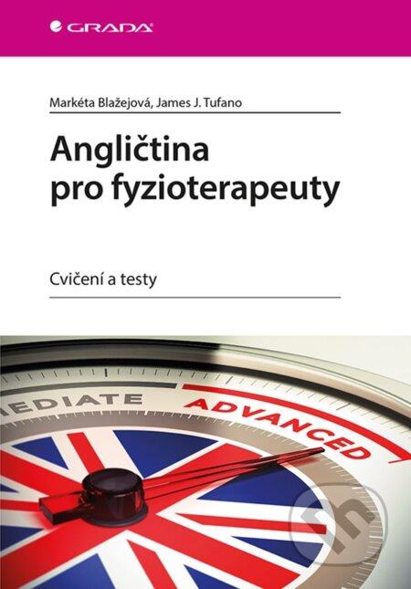 Angličtina pro fyzioterapeuty - Markéta Blažejová, James J. Tufano